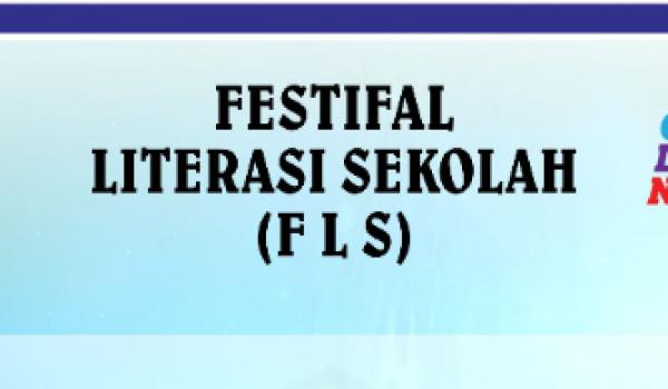 Festifal Literasi Sekolah (FLS)